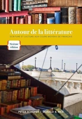 Autour De La Litterature By Schofer, Peter/ Rice, Donald B.